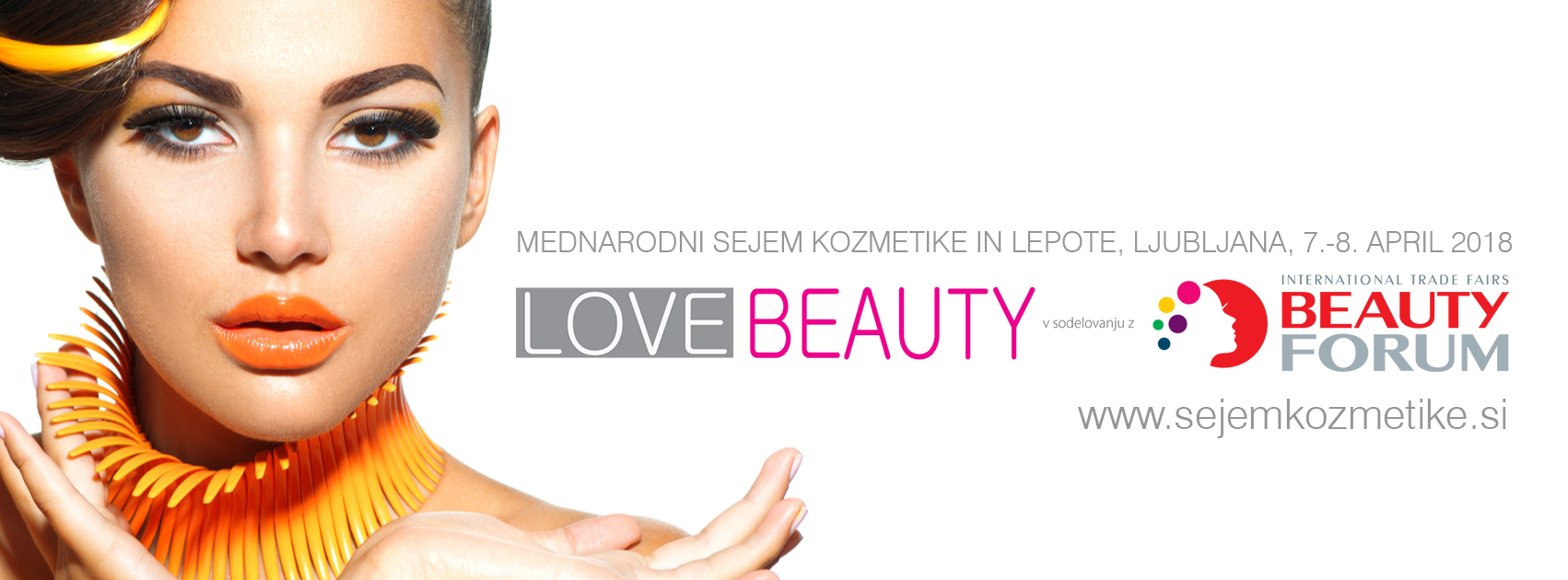 3. LJUBLJANA Sejem kozmetike in lepote LOVE BEAUTY 7.- 8. 4. 2018.