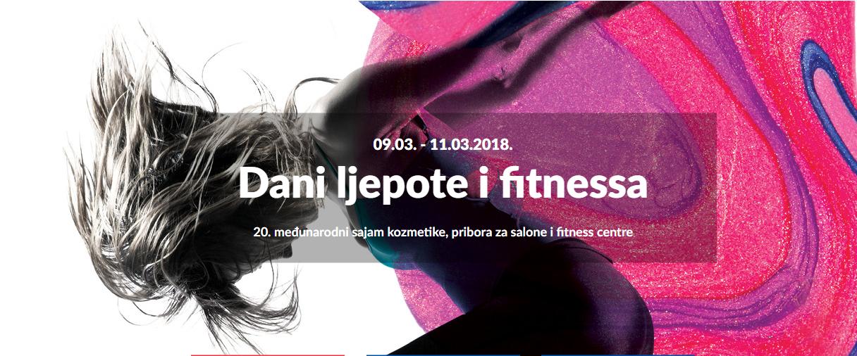 2. ZAGREB - DANI LJEPOTE I FITNESSA, ZagrebačkI velesajam 9. - 11.3. 2018.